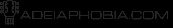 Adeiaphobia.com